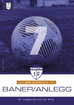 Klubbhåndbok del 7 Baner og anlegg